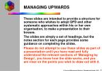 MANAGING UPWARDS
