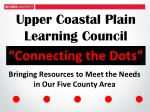 Bringing Resources to Meet the Needs in Our Five County Area  l    l    l