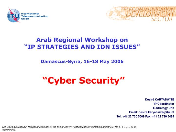 arab regional workshop on ip strategies and idn issues damascus syria 16 18 may 2006 cyber security n.