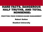 HARD FACTS, DANGEROUS HALF TRUTHS, AND TOTAL NONSENSE: PROFITING FROM EVIDENCE-BASED MANAGEMENT