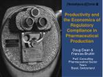 Productivity and the Economics of Regulatory Compliance in Pharmaceutical Production