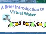 A Brief Introduction to Virtual Water