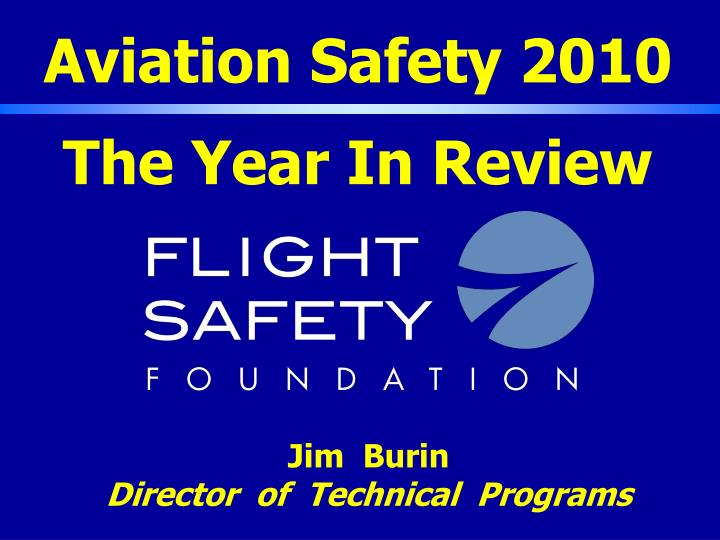 aviation safety 2010 the year in review n.