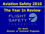 Aviation Safety 2010 The Year In Review