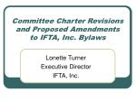 Committee Charter Revisions and Proposed Amendments to IFTA, Inc. Bylaws