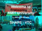 Welcome to RMIT University in partnership with SHAPE / VTC