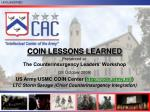 COIN LESSONS LEARNED Presented at: The Counterinsurgency Leaders' Workshop (28 October 2009)