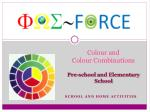 Colour and Colour Combinations Pre-school and Elementary School