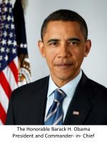 The Honorable Barack H. Obama President and Commander- in- Chief