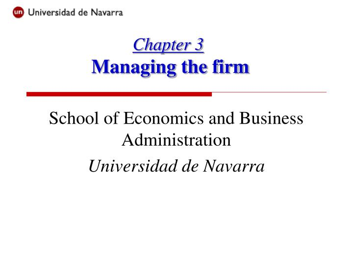chapter 3 managing the firm n.