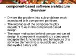 component-based software architecture Overview