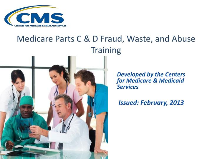 medicare parts c d fraud waste and abuse training n.