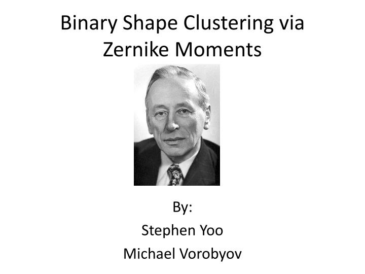 binary shape clustering via zernike moments n.