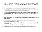 Research Presentation Directions