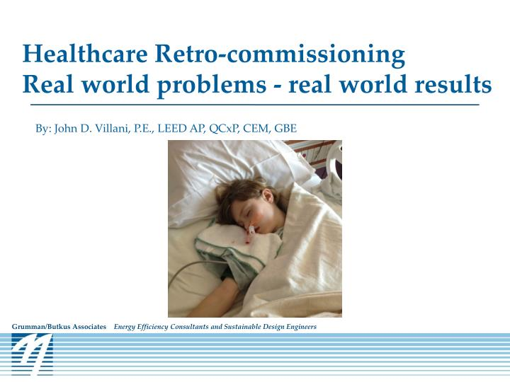 healthcare retro commissioning real world problems real world results n.