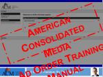 Ad Order Training: By Rick Rogers