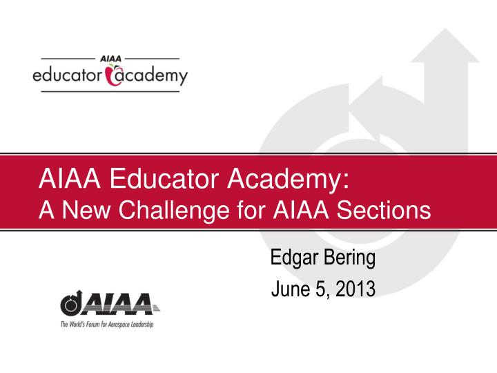 aiaa educator academy a new challenge for aiaa sections n.