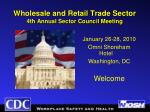 Wholesale and Retail Trade Sector  4th Annual Sector Council Meeting