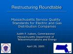 Restructuring Roundtable ___________________________________________________________________