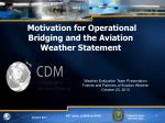Motivation for Operational Bridging and the Aviation Weather Statement