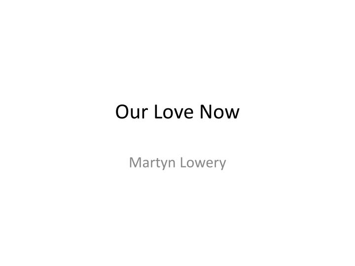 our love now n.
