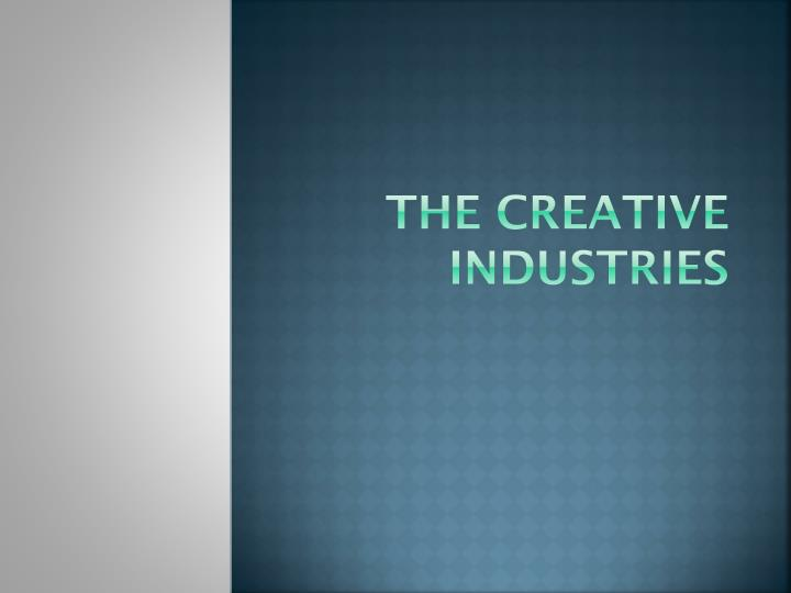 the creative industries n.