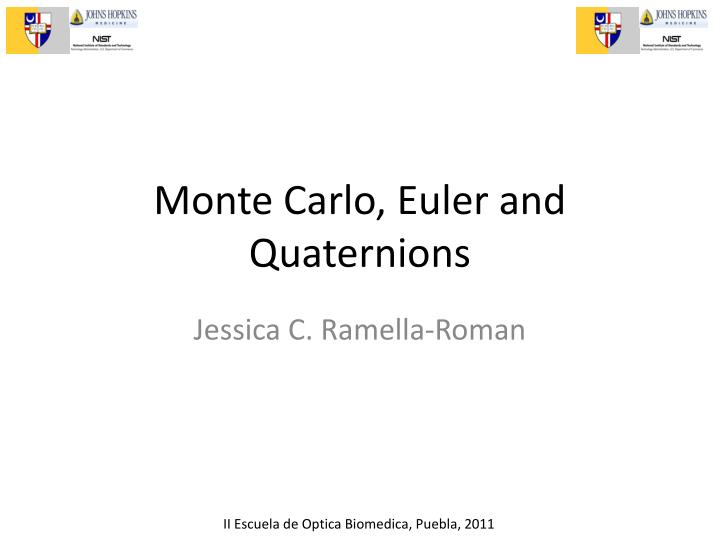 monte carlo euler and quaternions n.