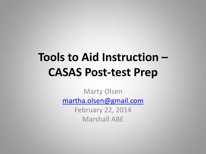 tools to aid instruction casas post test prep n.