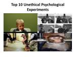 Top 10 Unethical Psychological Experiments