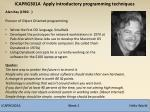 Alan Kay (1940-  ) Pioneer of Object Oriented programming Wrote the first OO language, Smalltalk
