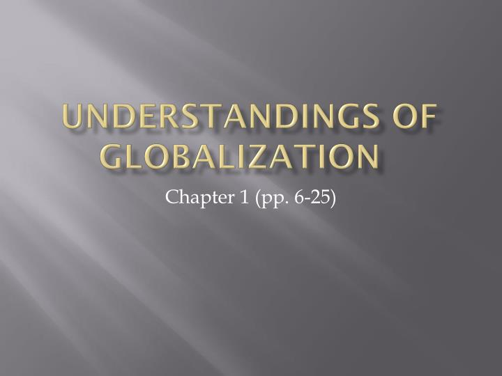 understandings of globalization n.