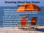 Dreaming  About Your Dream Vacation