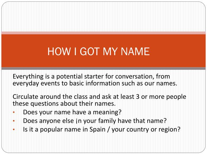 PPT - HOW I GOT MY NAME PowerPoint Presentation - ID:1858318