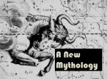 A New Mythology