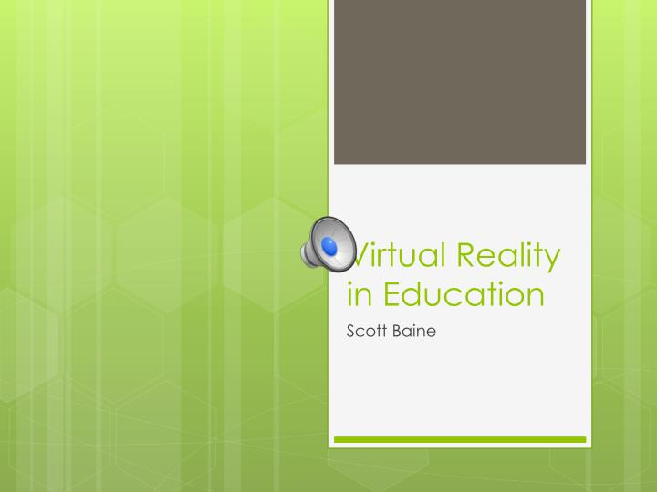 virtual reality in education n.