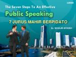 The Seven Steps To An Effective Public Speaking