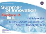 Lesson: Survival/ Cool Space Suits Activity: Keeping Your Cool