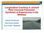 Longitudinal Cracking in Jointed Plain Concrete Pavement: Synthesis of Experiences in the Midwest