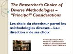 """The Researcher's Choice of Diverse Methodologies – """"Principal"""" Considerations"""