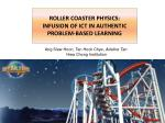 roller coaster physics: infusion of ict in authentic problem-based learning