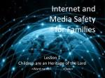 Internet  and Media Safety for  Families