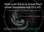 Multi-scale Waves in Sound-Proof Global Simulations with EULAG