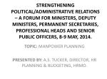 TOPIC: MANPOWER PLANNING PRESENTED BY: A.S. TUCKER, DIRECTOR, HR PLANNING & BUDGETING, HRMO.