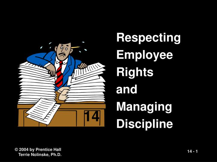 respecting employee rights and managing discipline n.