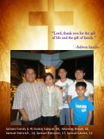 """""""Lord, thank you for the gift of life and the gift of family."""" - Soliven family-"""