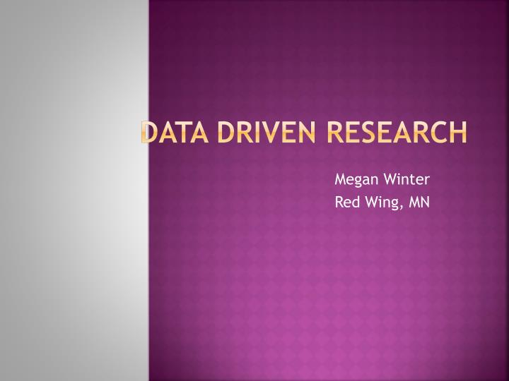 data driven research n.