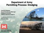 Department of Army  Permitting Process: Dredging