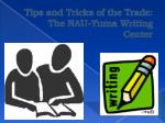 Tips and Tricks of the Trade: The NAU-Yuma Writing Center