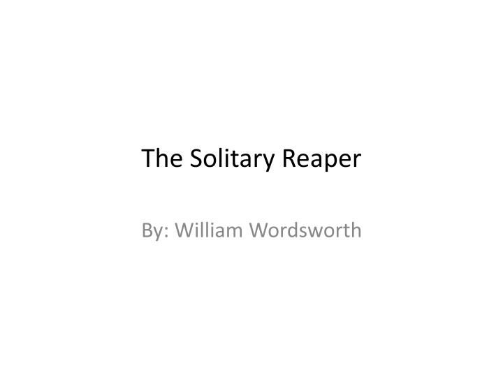 the solitary reaper n.