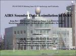 AIRS Sounder Data Assimilation at IARC